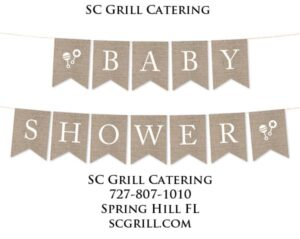 SC Grill Catering Baby Shower