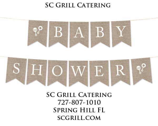 SC Grill Best Baby Shower Catering Wesley Chapel In Pasco County FL