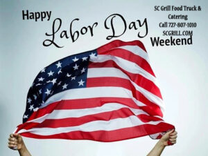 SC Grill Offers The Best Labor Day Party Catering in Wesley Chapel